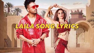LAILA (नाच मेरी लैला Lyrics in Hindi) - Tony Kakkar