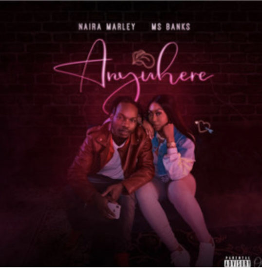 naira-marley-ft-ms-banks-anywhere.html