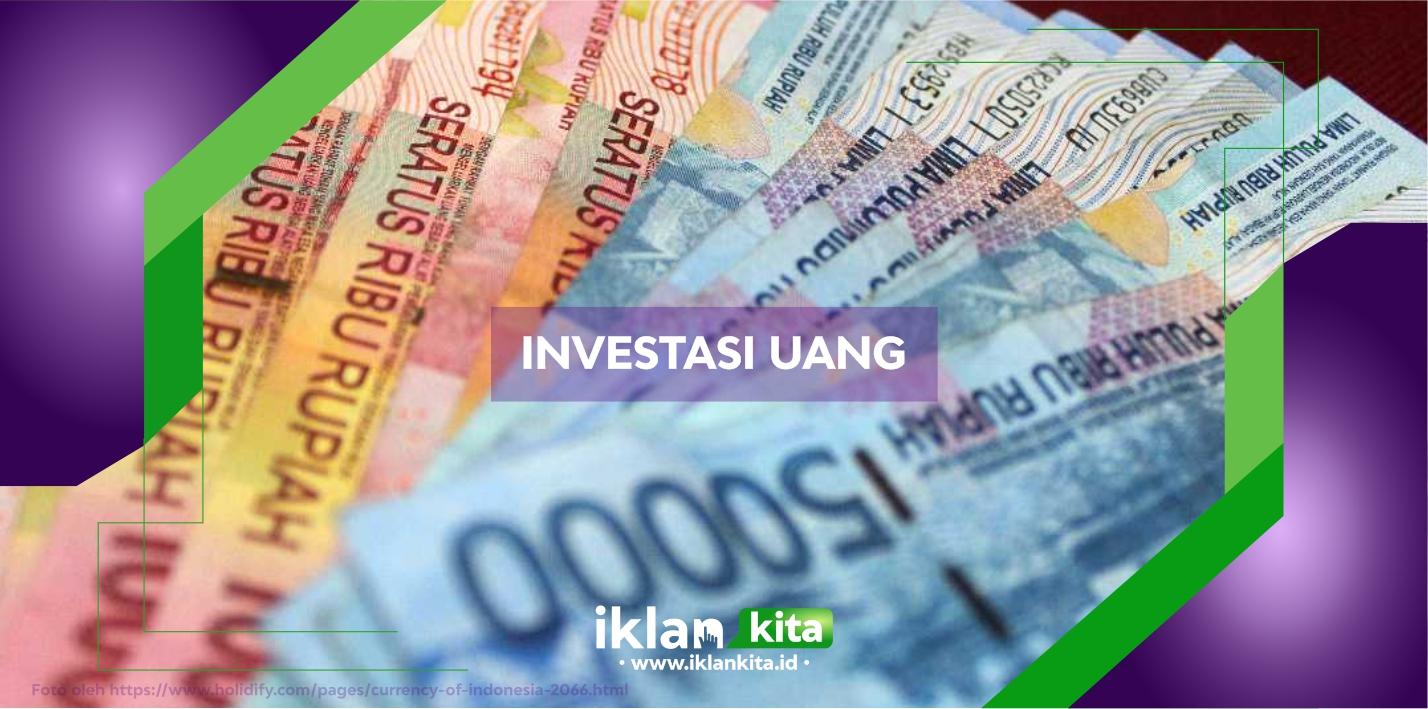 5 Cara Investasi Uang yang Baik Benar dan Menguntungkan