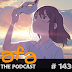 The AFA Podcast 143: A Whisker Away