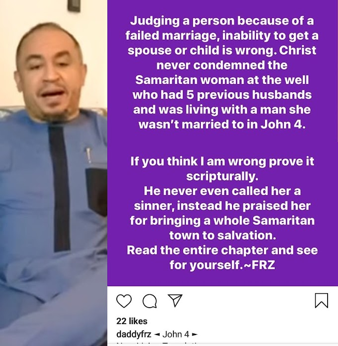 Judging a person because of a failed marriage or inability to get a spouse is wrong – Daddy Freeze