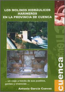 Los molinos hidráulicos harineros en la provincia de Cuenca