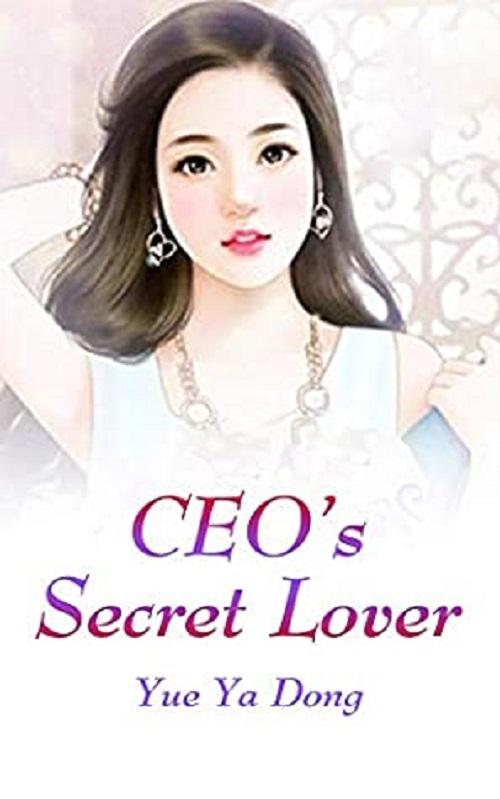 CEO's Secret Lover Novel Chapter 96 To 105 PDF