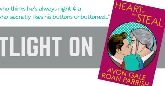 Review: Heart of the Steal by Avon Gale & Roan Parrish