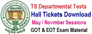 TS Departmental Test Hall Tickets 2017 May / Nov Session GOT EOT hall tickets www.tspsc.gov.in
