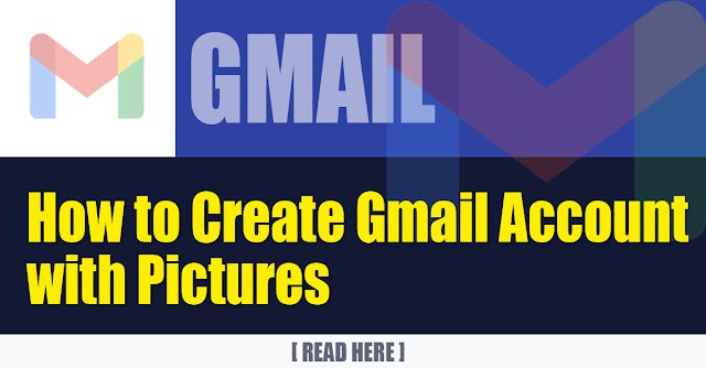 How to Create Gmail Account with Pictures