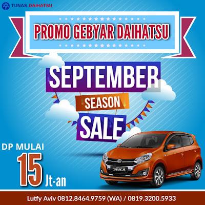 Promo Daihatsu Ayla September Ceria 2017, Asli Termurah!