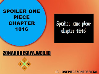 Spoiler Manga One Piece Chapter 1016 BAHASA INDONESIA