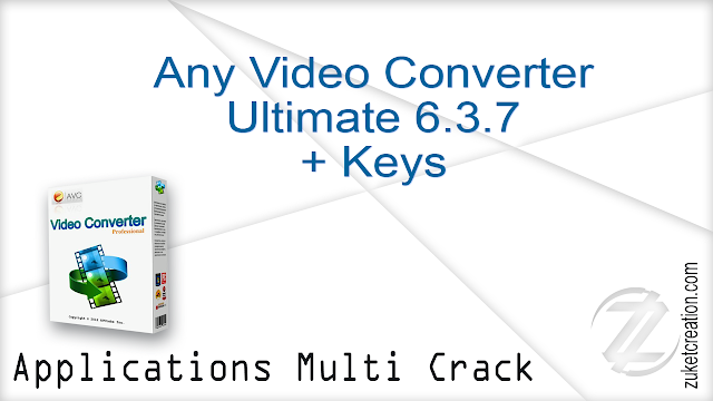 Any Video Converter Ultimate 6.3.7 + Keys