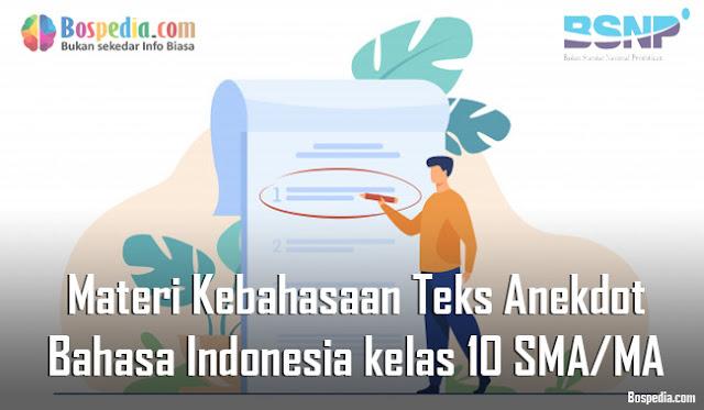 Materi Kebahasaan Teks Anekdot Mapel Bahasa Indonesia kelas 10 SMA/MA