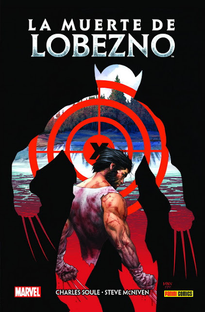 "Reseña de ""100% Marvel HC. La Muerte de Lobezno"" de Charles Soule y Steve McNiven - Panini Comics."