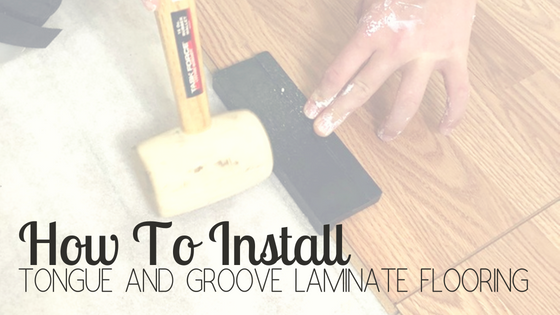 How To Install Tongue and Groove Laminate Flooring