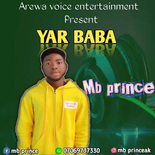 Yar Baba from the album of Mungaji - MB PRINCE