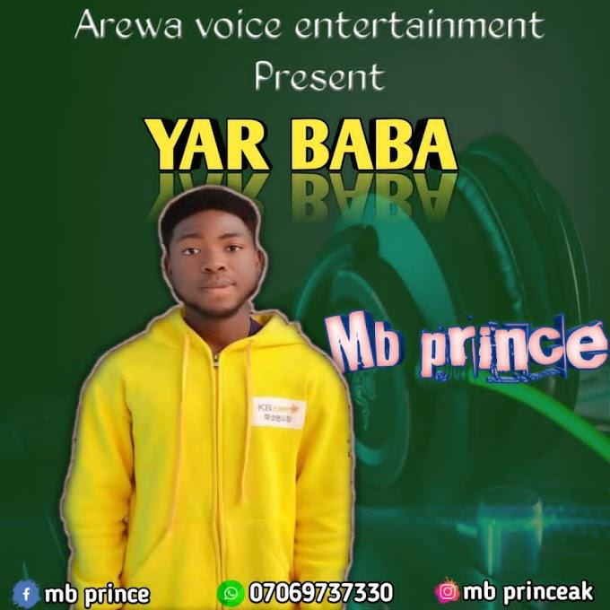 Music: Mb Prince - Yar Baba