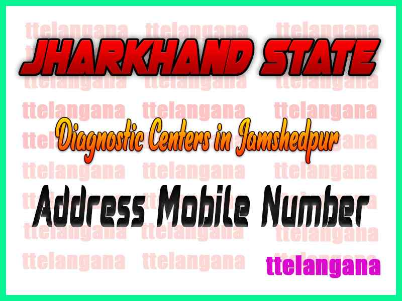 Diagnostic Centers in Jamshedpur Jharkhand
