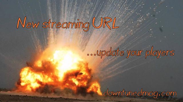 [News] Downtuned Radio's stream URL changed.