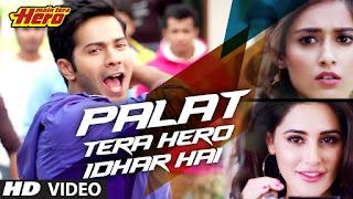 Download Palat - Main Tera Hero Full HD Video