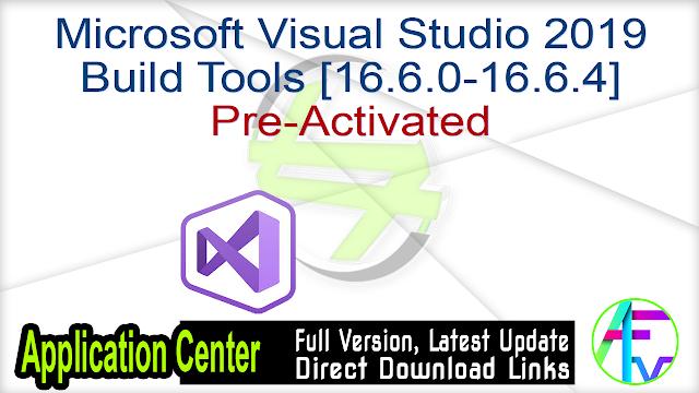 Microsoft Visual Studio 2019 Build Tools [16.6.0-16.6.4] Pre-Activated