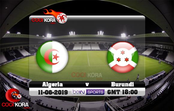 مشاهدة مباراة الجزائر وبوروندي اليوم 11-6-2019 مباراة ودية