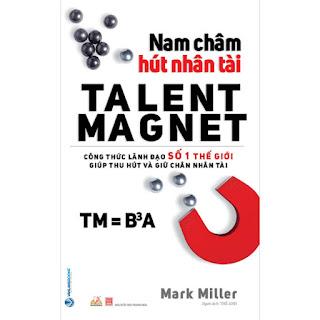 Nam Châm Hút Nhân Tài ebook PDF-EPUB-AWZ3-PRC-MOBI