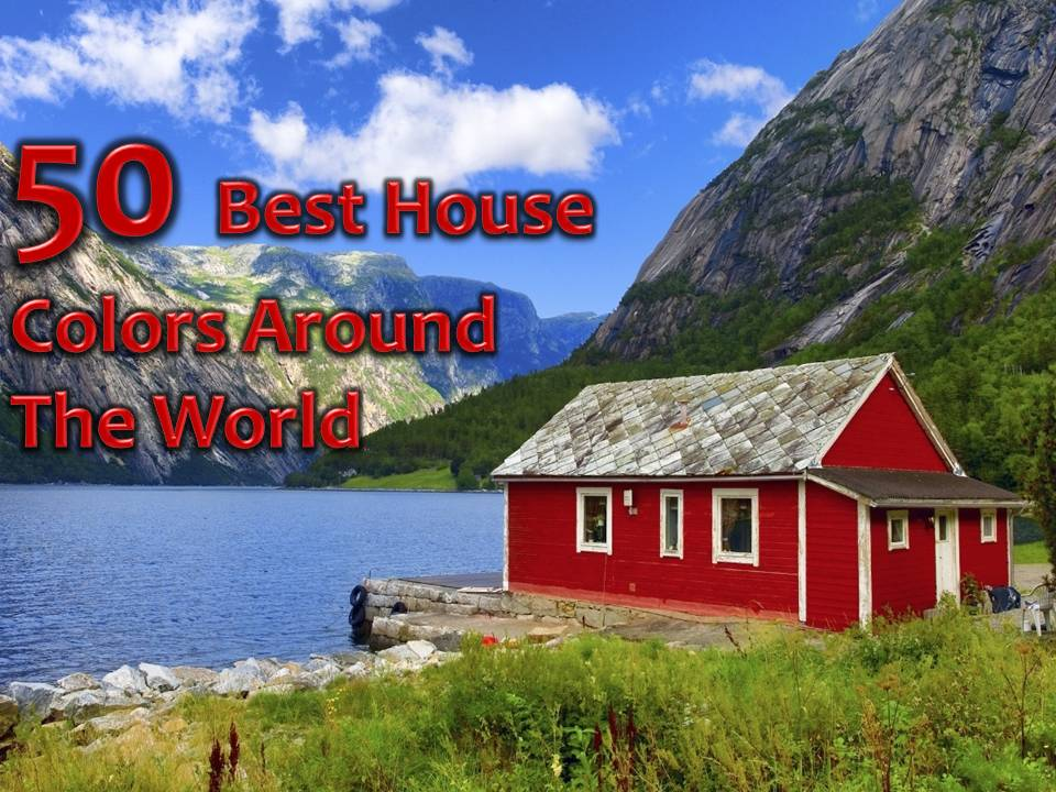 50 best house color around the world for Mansions around the world