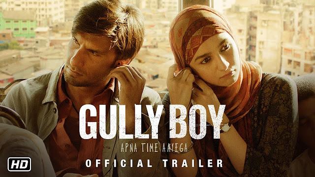 Gully Boy New Bollywood Movie