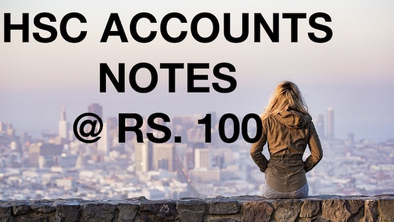 HSC ACCOUNTS NOTES FOR BOARD EXAM