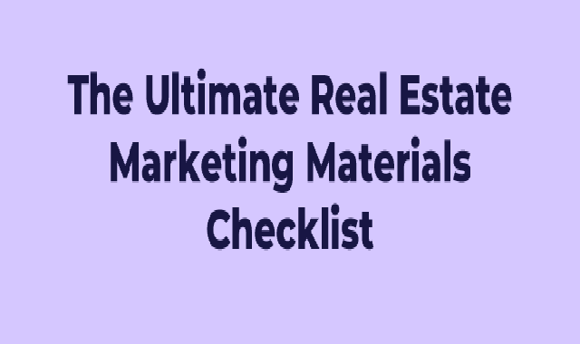 The Ultimate Real Estate Marketing Materials Checklist #infographic