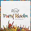 [Music] Reanad – Party Riddim