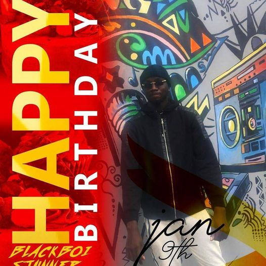 BIRTHDAY SHOUTOUT TO BLACKBOI STUNNER, ALL MUSIC AVAILABLE