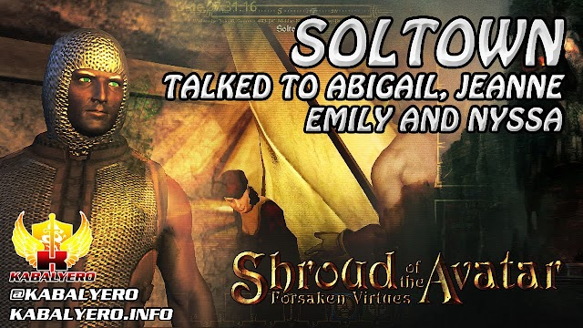 Soltown ★ Talked To Abigail, Jeanne, Emily & Nyssa ★ Shroud of the Avatar Gameplay 2016