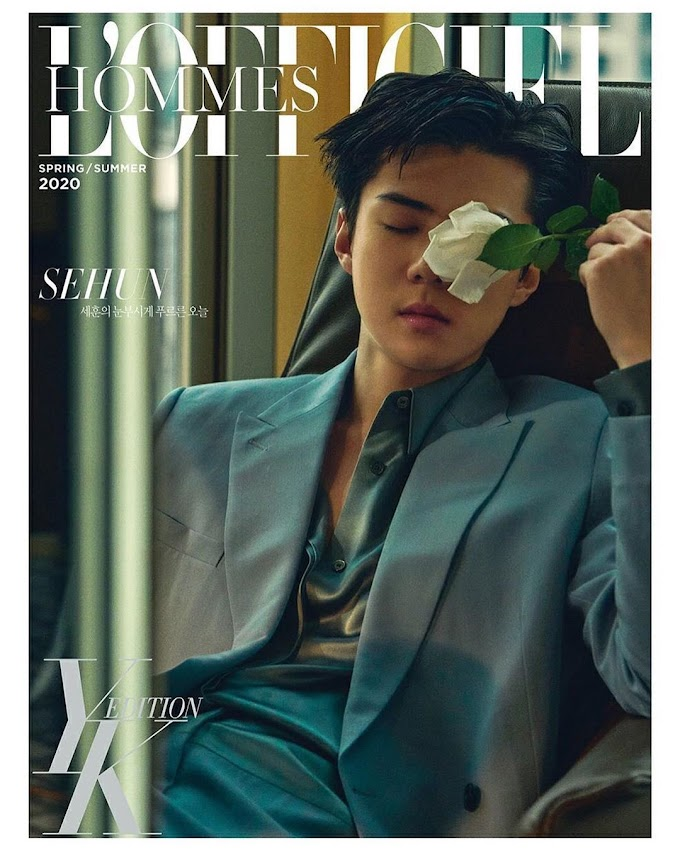 Sehun for L'OFFICIEL HOMMES YK EDITION Spring / Summer 2020 Issue