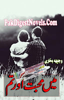 Mein Mohabbat Aur Tum (Complete Novel) By Wajeeha Bukhari Pdf Free Download
