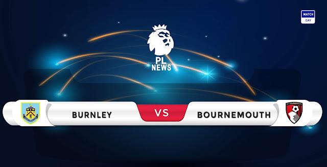 Burnley vs Bournemouth Prediction & Match Preview