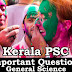 Kerala PSC - Important and Expected General Science Questions - 56
