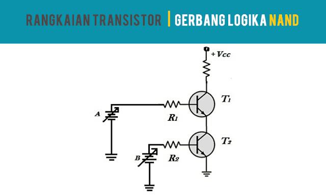 Rangkaian-Transistor-Gerbang-Logika-NAND