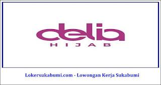Lowongan Kerja Delia Hijab Sukabumi Terbaru 2021