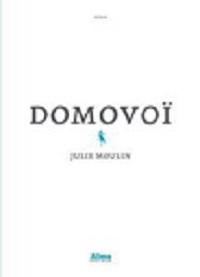 Vie quotidienne de FLaure : Domovoï - Julie MOULIN