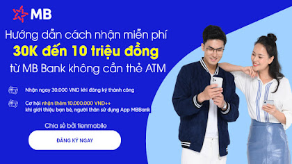 Chia sẻ cách nhận 1 triệu đồng miễn phí từ APP MB Bank không cần thẻ ATM