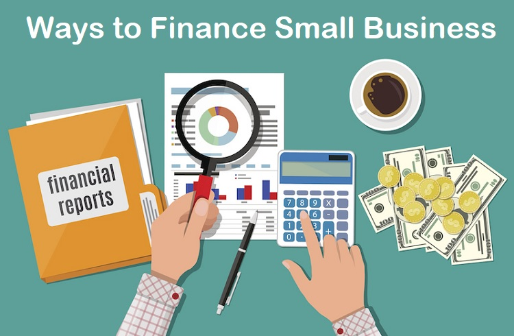 Ways to Finance Small Business