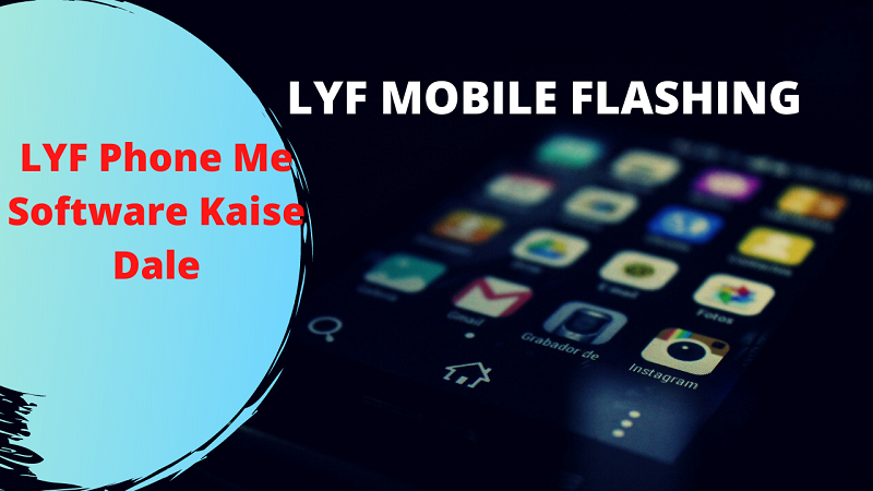 LYF Phone Me Software Kaise Dale