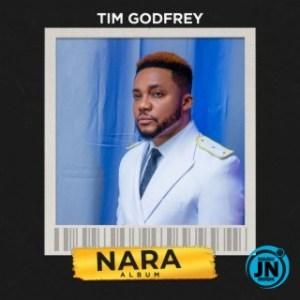 Tim Godfrey - Nara