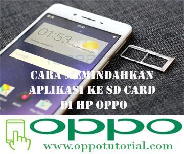 Cara Memindahkan Aplikasi Ke SD Card di HP OPPO