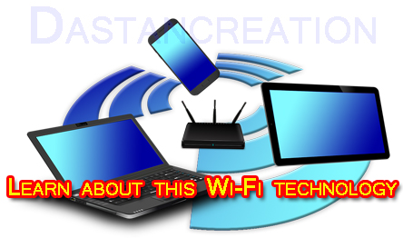 What is Wi-Fi Wireless Technology ?, क्या है ये  Wi-Fi Technology ?,