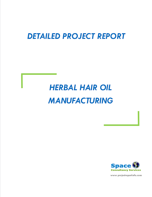 Project Report on Herbal Hair Oil Manufacturing