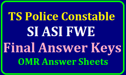 TS Police Constable ,SI ASI FWE Final Answer Keys , OMR Answer Sheets Download from May 27th/2019/05/ts-police-constable-si-asi-fwe-final-answer-keys-omr-answer-sheets-download-from-tslprb.html