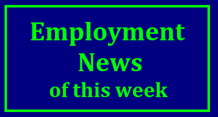 Employment News Week 19th Nov - 25th Nov 2017 Job Vacancy News Employment News Of Npvember 2017 | State Government ,Central Government anf Private Employment news of November month 2017| Employement News | Empl0yment News of this week| Today Employment News 2017 | Government Employment News | Employment News in India | Download Employment News in India | Jobs of November Month 2017http://www.paatashaala.in/2017/11/employment-news-week-19th-nov-25th-nov.html