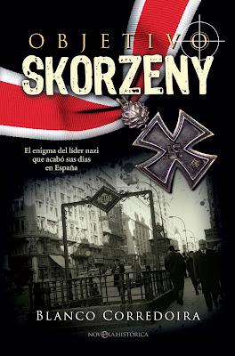 Objetivo Skorzeny - Blanco Corredoira (2017)