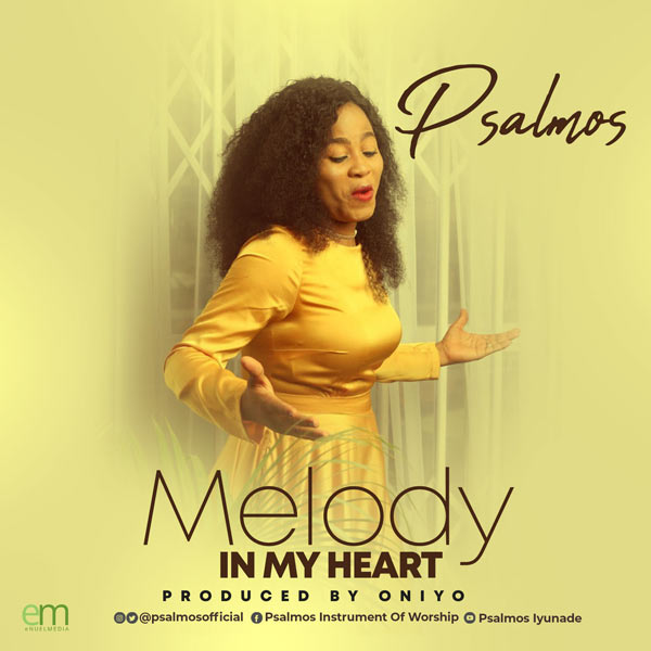 Audio: Psalmos - Melody In My Heart