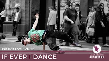 If Ever I Dance | Stefn Sylvester Anyatonwu